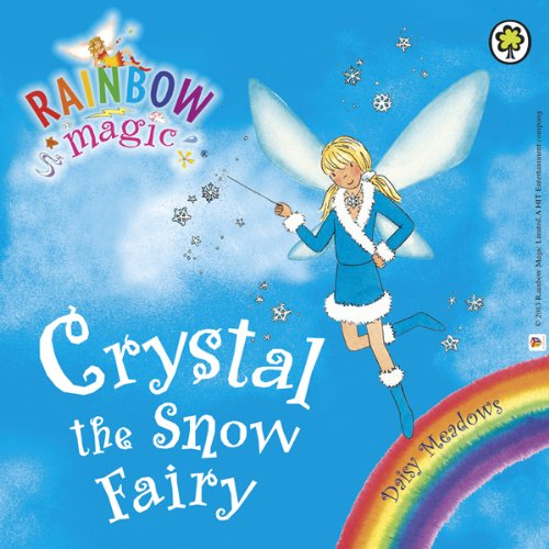 Rainbow Magic - The Weather Fairies: Crystal the Snow Fairy audiobook cover art