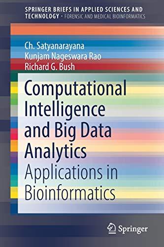 Computational Intelligence and Big Data Analytics: Applications in Bioinformatics (SpringerBriefs in