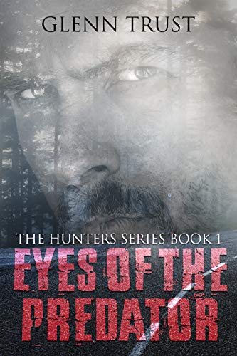Book: Eyes of the Predator - The Pickham County Murders (The Hunters) by Glenn Trust