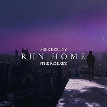 Run Home (The Remixes)