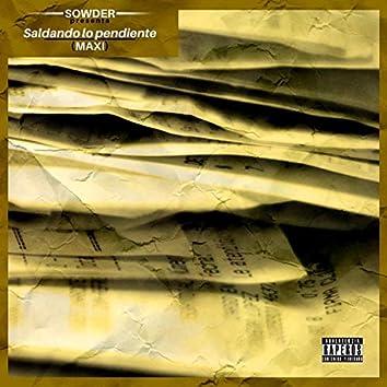 Sowder Presenta Saldando Lo Pendiente (Maxi)