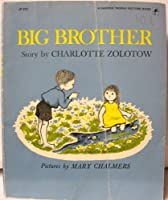 Big Brother, 1st Edition (Harper Trophy Picture Book)