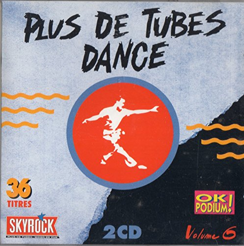 Plus de Tubes Dance Volume 6