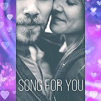 Song for You - Sexy Songs, Happy Hour, Intimate Moments, Coktail Piano Bar, Dinner Party
