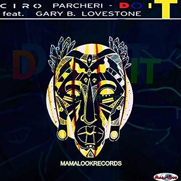 Do It (feat. Gary B. Lovestone) [Limited Edition]