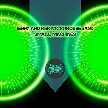 Small Machines