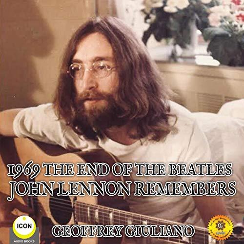 1969 the End of the Beatles - John Lennon Remembers cover art