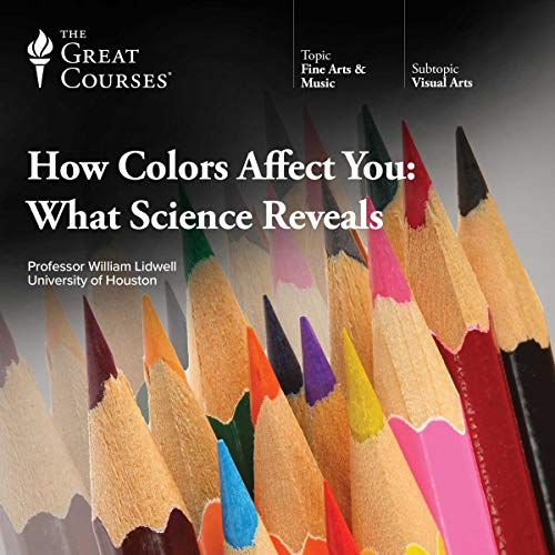 How Colors Affect You: What Science Reveals audiobook cover art