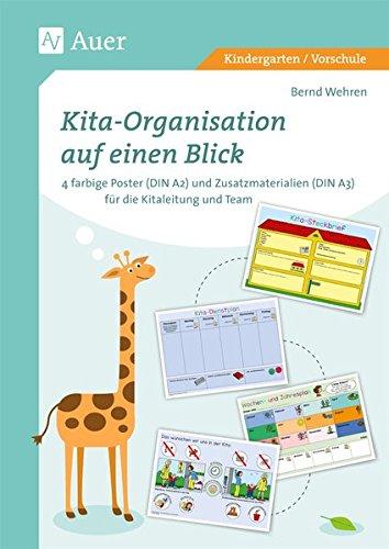 Kita-Organisation auf einen Blick: 4 farbige Poster (DIN A2) und Zusatzmaterialien (D IN A3) für Kitaleitung und Team (Kindergarten)