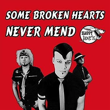 Some Broken Hearts Never Mend (Single Version)