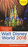 The Unofficial Guide to Walt Disney World 2018 (Unofficial Guides) [Idioma Inglés]