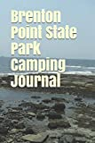 Brenton Point State Park Camping Journal: Blank Lined Journal for Rhode Island Camping, Hiking, Fishing, Hunting, Kayaking, and All Other Outdoor Activities