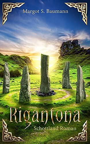 Rigantona: Schottland Roman