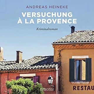 Versuchung à la Provence                   Autor:                                                                                                                                 Andreas Heineke                               Sprecher:                                                                                                                                 Andreas Heineke                      Spieldauer: 8 Std. und 50 Min.     6 Bewertungen     Gesamt 4,0