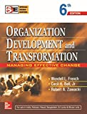 Organization Development and Transformation: Managing Effective Change