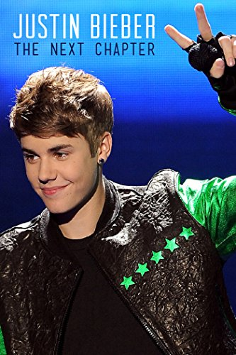 Justin Bieber: The Next Chapter [OV/OmU]