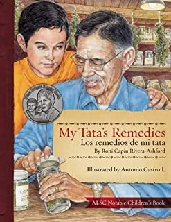 My Tatas Remedies / Los remedios de mi Tata