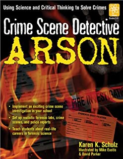 Crime Scene Detective: Arson