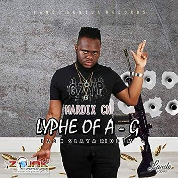 Lyphe Of A - G