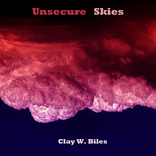 Unsecure Skies audiobook cover art