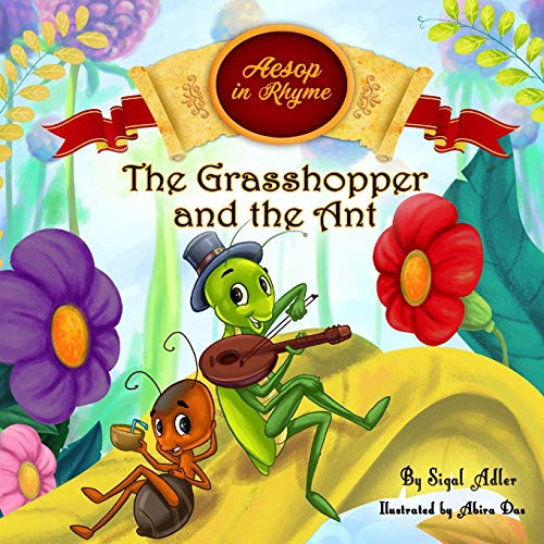 Compare Textbook Prices for The Grasshopper and the Ant: Aesop's Fables in Verses Children's story picture books  ISBN 9781980457633 by Adler, Sigal