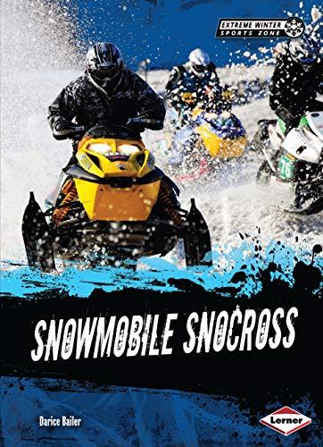 Snowmobile Snocross (Extreme Winter Sports Zone) (English Edition)