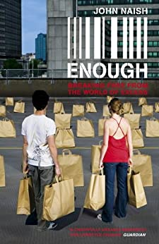 Enough by [John Naish]
