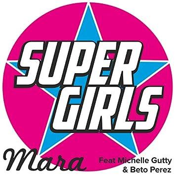 Super Girls (feat. Michelle Gutty & Beto Perez)