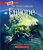 Europe (A True Book: The Seven Continents)