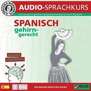 Spanisch gehirn-gerecht - 1. Basis     Birkenbihl Sprachen              Autor:                                                                                                                                 Vera F. Birkenbihl                               Sprecher:                                                                                                                                 div.                      Spieldauer: 42 Min.     34 Bewertungen     Gesamt 3,6