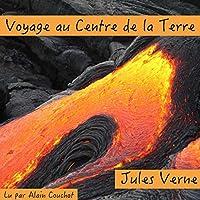 Voyage au Centre de la Terre livre audio
