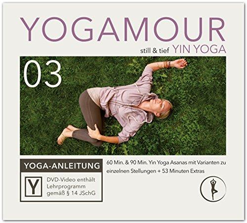 Yin Yoga: Geführte Übungen für Tiefenentspannung und innere Ruhe inkl. Meditation YOGAMOUR DVD 03