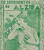 Os Sofrimentos de Alzira (Portuguese Edition)