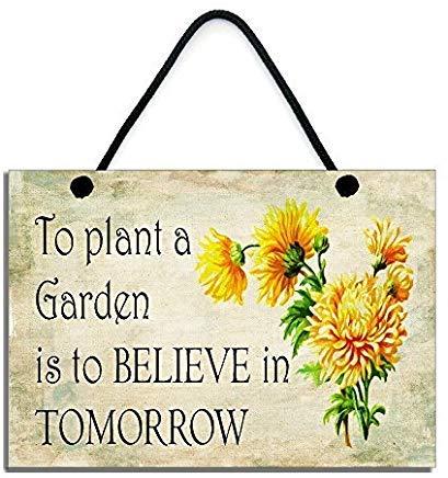 Eyrrme Placa de Madera rústica con diseño de ceja para Plantar un jardín es para Creer en el mañana Inspirador para jardineros, para decoración del hogar, Regalo para el hogar