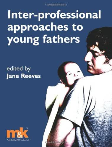 Inter-professional Approach to Young Fathers