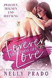 Forever Love: Liebe ohne Grenzen: Liebesroman (Anna & Daniel)