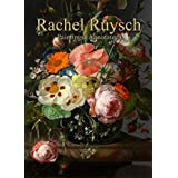 Rachel Ruysch: Paintings (Annotated) (English Edition)