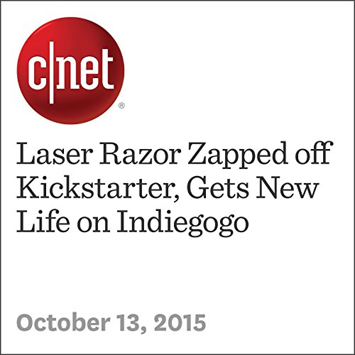 Laser Razor Zapped off Kickstarter, Gets New Life on Indiegogo audiobook cover art