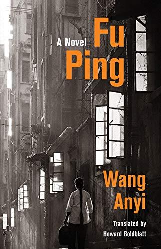 Fu Ping: A Novel (Weatherhead Books on Asia)