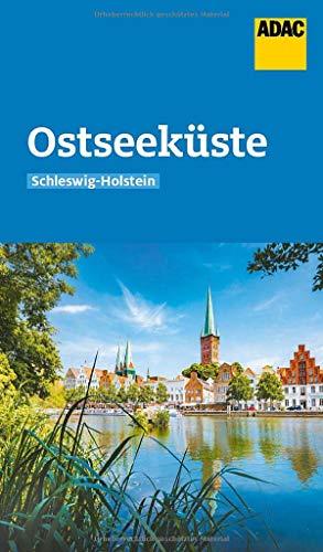 ADAC Reiseführer Ostseeküste Schleswig-Holstein: Der Kompakte mit den ADAC Top Tipps und cleveren Klappenkarten