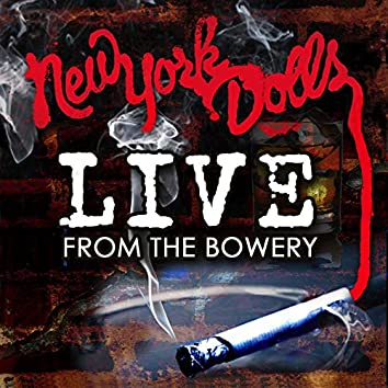 Live From The Bowery (Live At The Bowery Ballroom / NYC, NY / 2011)