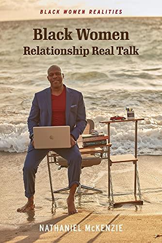 Black Women Relationship Real Talk: Black Women Realities