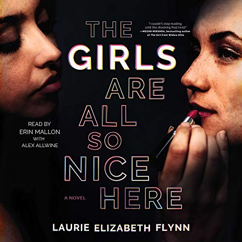 The Girls Are All So Nice Here Audiobook By Laurie Elizabeth Flynn cover art