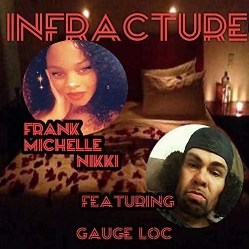 Frank Michelle Nikki feat. GAUGE LOC
