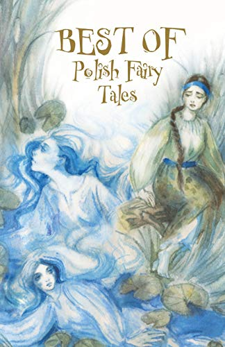 Compare Textbook Prices for Best of Polish Fairy Tales  ISBN 9781517196356 by Nowikow, Sergiej,Nowikow, Sergiej,Nowikow, Sergiej