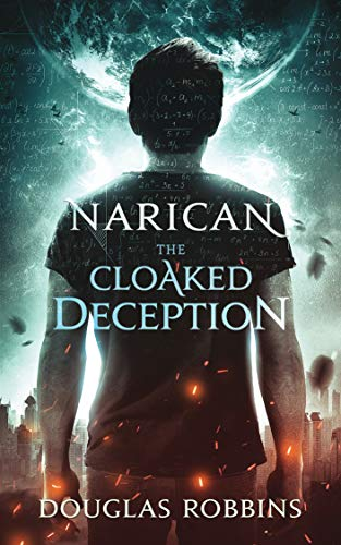 Narican: The Cloaked Deception (English Edition)