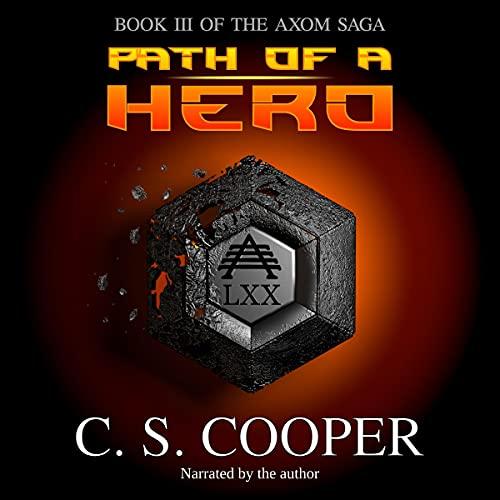 Path of a Hero: The AXOM Saga, Book 3