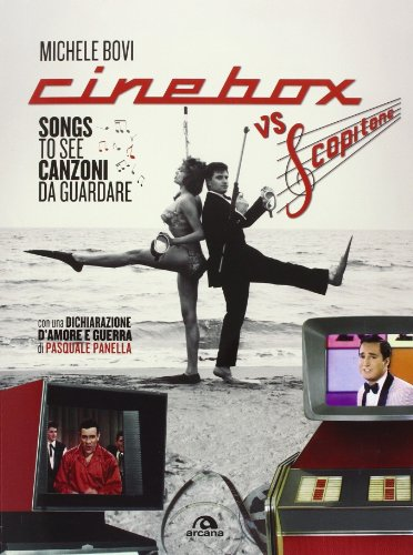 Cinebox vs Scopitone. Songs to see canzoni da guardare . Ediz. italiana e inglese (Musica)