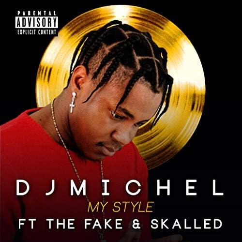 Dj Michel feat. The Fake & Skalled
