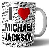 Mug I Love Michael Jackson ? Thé ? Café ? Mug ? Tasse ? Anniversaire ? Noël ? Cadeau